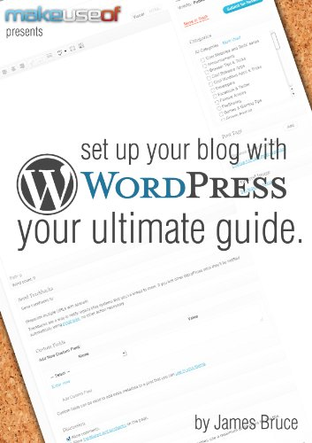 Set Up Your Blog With WordPress: Your Ultimate Guide (English Edition)