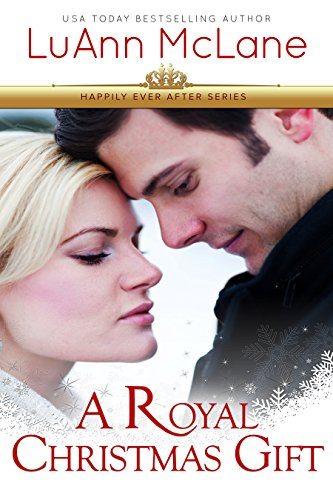 A Royal Christmas Gift (Happily Ever After Book 1)