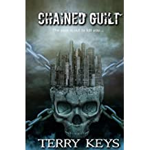Chained Guilt by Terry Keys (2015-07-21)