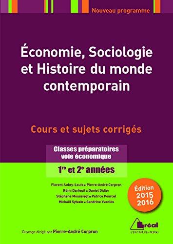 Economie, sociologie et histoire du monde contemporain : Classes préparatoires voie économique 1re et 2e années