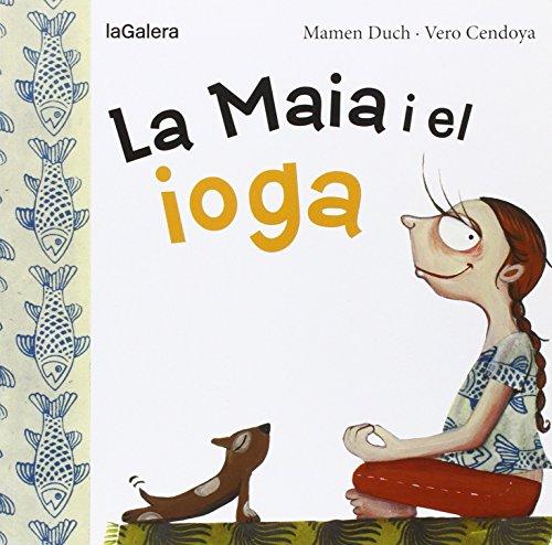 La Maia i el ioga (Tradicions)