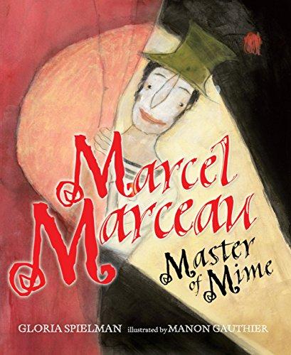 Marcel Marceau: Master of Mime (Kar-ben Biographies) por Gloria Spielman