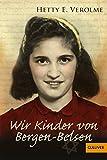 Image de Wir Kinder von Bergen-Belsen (Gulliver)