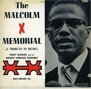 Malcolm X Memorial(Tribute in Music)