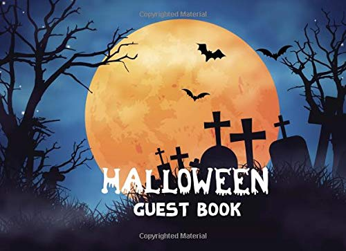 Halloween Guest Book: Moonlight Scary Cover, Halloween Party Seasonal Parties Event Sign in, Autograph Book Adult, Gothic Party Guest Book, Messages, ... Over +300 Guests (Guest Book Halloween - Scary Halloween-events