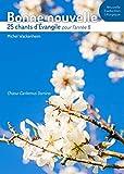 Telecharger Livres Bonne nouvelle 25 chants d Evangile pour l annee B Livret de partitions (PDF,EPUB,MOBI) gratuits en Francaise