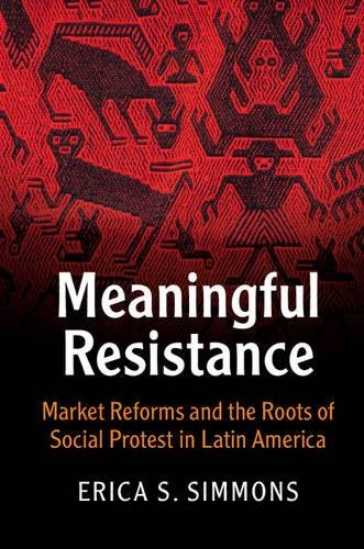 Meaningful Resistance (Cambridge Studies in Contentious Politics)