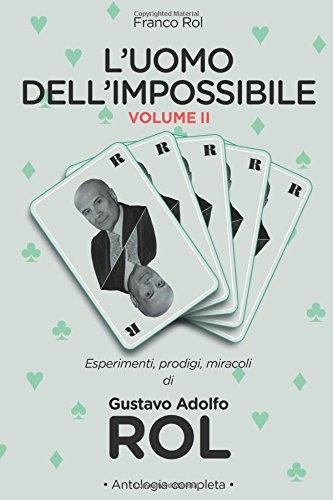 L'Uomo dell'Impossibile - Vol. II: Volume 2