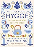 The Little Book of Hygge: The Danish Way to Live Well: The Danish Way of Live Well (P...