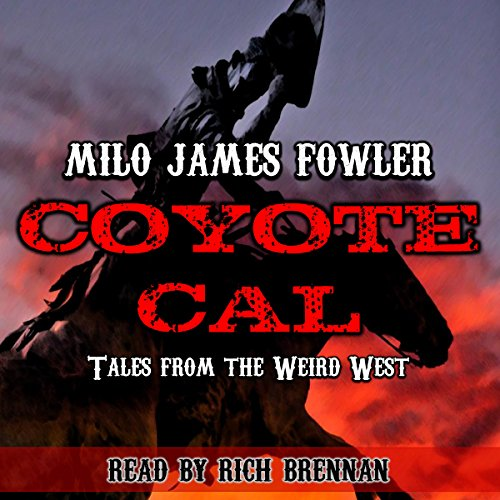 coyote-cal-tales-from-the-weird-west