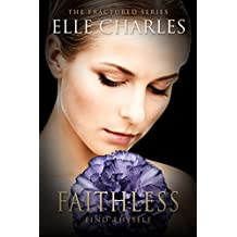 Faithless (Fractured Book 4)