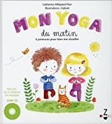 Mon yoga du matin ; Mon yoga du soir (1CD audio MP3)