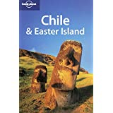 Chile and Easter Island (Lonely Planet Chile & Easter Island)
