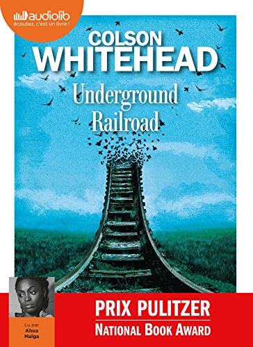 Underground railroad: Livre audio 1CD MP3