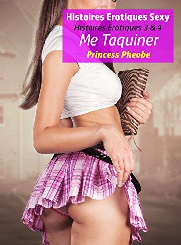 Couverture du livre Histoires Erotiques Sexy: Histoires Erotiques 3 & 4  - Me Taquiner