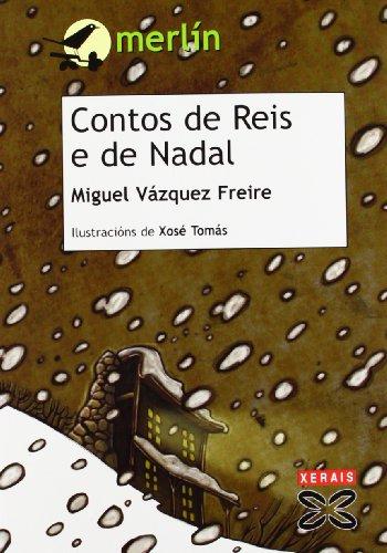 Contos De Reis E De Nadal por Miguel Vazquez Freire