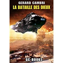 LA BATAILLE DES DIEUX (SCIENCE-FICTION)