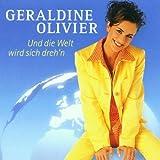 Und die Welt Wird Sich Dreh'N by Geraldine Olivier