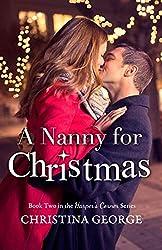 A Nanny For Christmas: A Harper's Corner Series Novella (English Edition)