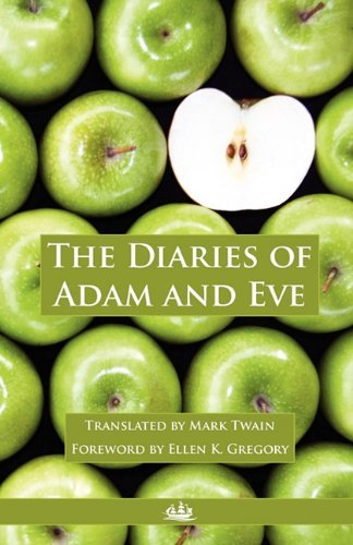 The Diaries of Adam and Eve by Mark Twain (2011-01-04)