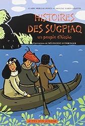 Histoires des Sugpiaq : Un peuple d'Alaska