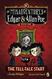 The Tell-Tale Start (Misadventures of Edgar & Allan Poe)