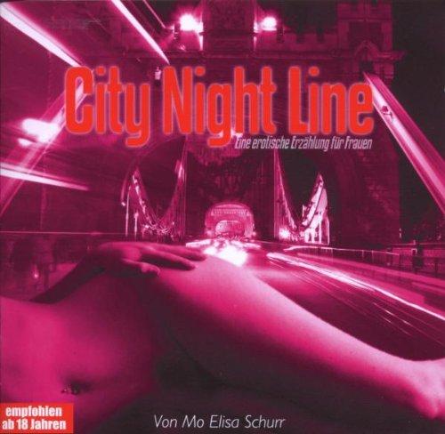 Preisvergleich Produktbild Erotik: City Night Line-Erotische Geschichten Für