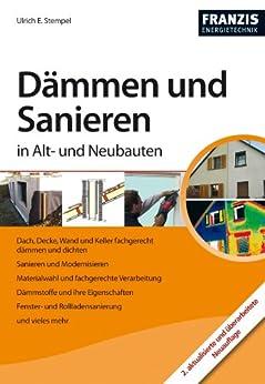 Dämmen und Sanieren in Alt- und Neubauten von [Stempel, Ulrich E.]