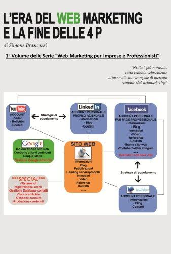 Lera del web marketing e la fine delle 4 P (Web marketing per