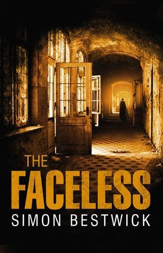 [The Faceless] (By: Simon Bestwick) [published: February, 2012]
