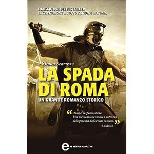 La spada di Roma (Macrone e Catone Vol. 3)