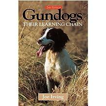 Gundogs; their learning chain
