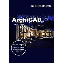 ArchiCAD: Passo a passo (Portuguese Edition)