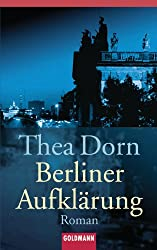 Berliner Aufklärung: Roman