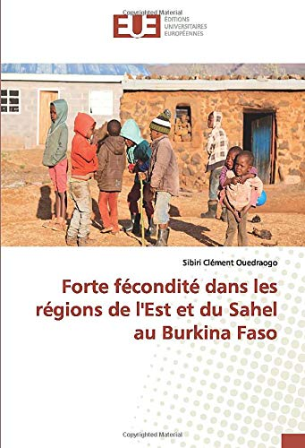 Forte fécondité dans les régions de l'Est et du Sahel au Burkina Faso