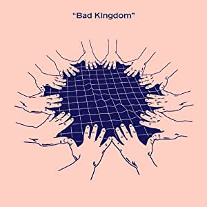 Bad Kingdom [Vinyl Maxi-Single] [Vinyl Maxi-Single]