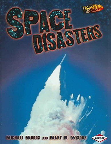 [(Space Disasters)] [By (author) Michael Woods ] published on (March, 2008)