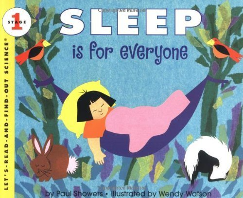 Sleep Is for Everyone (Let's-Read-and-Find-Out Science 1) by Showers, Paul (1997) Paperback