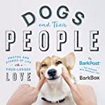 *New York Times bestseller*From the humans that brought you BarkBox (and BarkPost and BarkShop) finally comes Dogs and Their People. Finally, Bark & Co. has tapped the humans at BarkPost, the company's publishing arm, to put into words and photog...