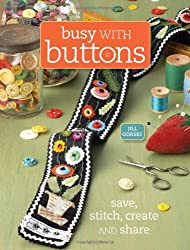 Busy with Buttons: Stitch, Glue, Stamp and Play