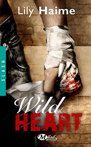 Wild heart par Lily Haime