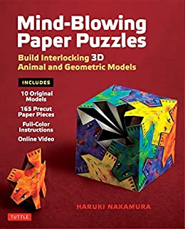 Mind-Blowing Paper Puzzles Ebook: Build Interlocking 3D Animal and ...
