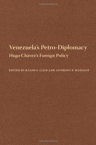 Venezuela's Petro-Diplomacy: Hugo Chavez's Foreign Policy