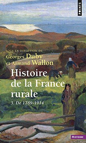 Histoire de la France rurale, tome 3 : De 1789 à 1914