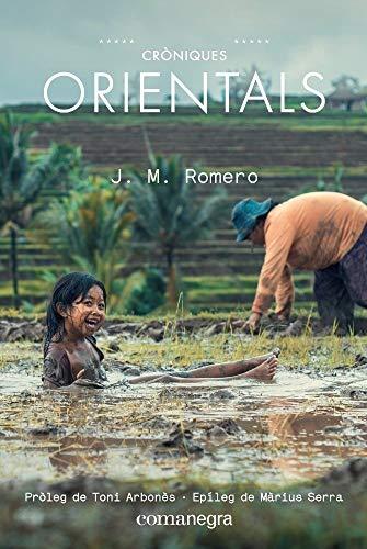 Cròniques Orientals por Josep Maria Romero