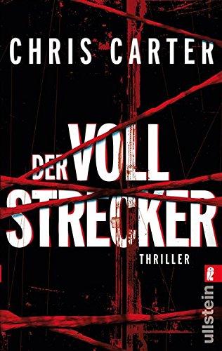 Buchseite und Rezensionen zu 'Der Vollstrecker (Ein Hunter-und-Garcia-Thriller 2)' von Chris Carter