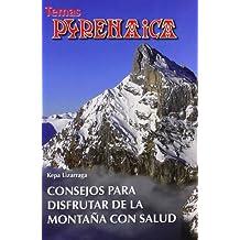 Consejos Para Disfrutar De La Montaña (Temas Pyrenaica)