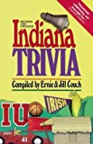 Indiana Trivia (Trivia Fun) by Ernie Couch (2000-10-23)