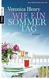 'Wie ein Sommertag: Roman' von Veronica Henry