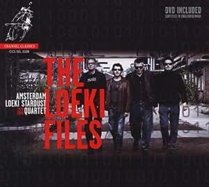 Amsterdam Loeki Stardust Quartet - The Loeki Files